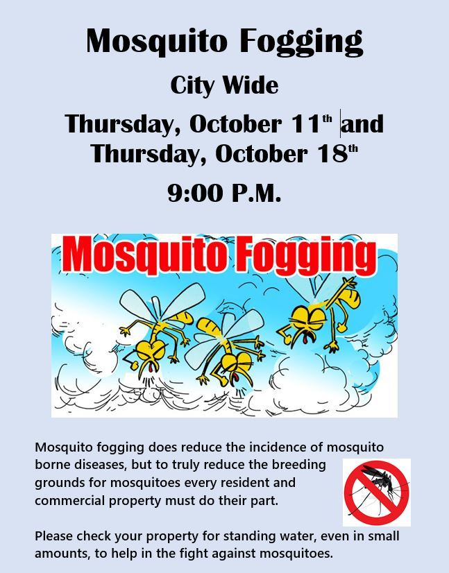 Mosquito Fogging October 11th and 18th 2018 Notice